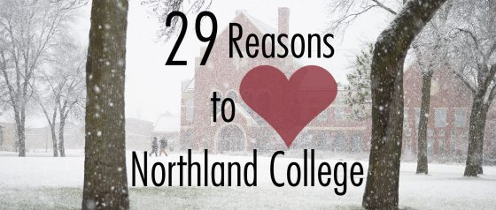 29 Reasons to Heart Northland College