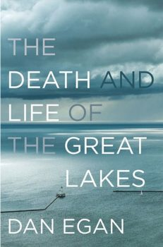 Book cover for Dan Egan's The Death and Life of the Great Lakes