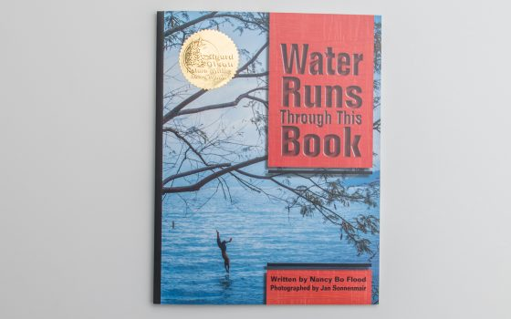 Water Runs Through this Book, Nancy Bo Flood