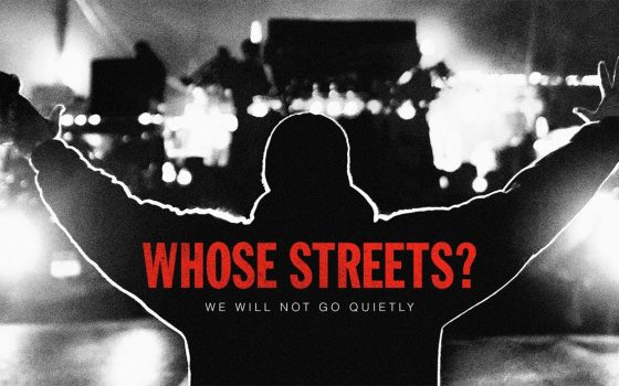 Whose Streets? film title