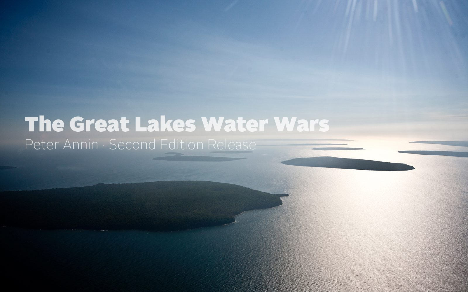 Peter Annin, Great Lakes Water Wars, Lake Superior