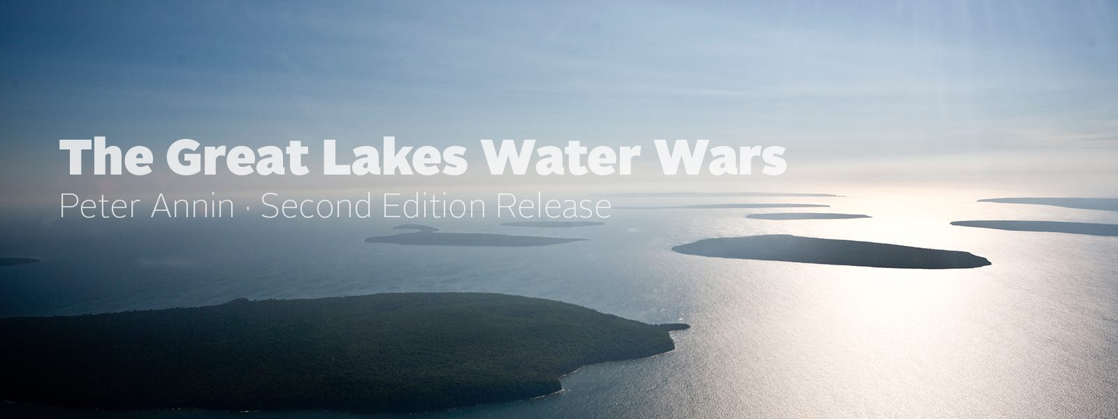 Peter Annin, Great Lakes Water Wars, Lake Superior