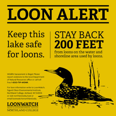 Northland College Loon Alert Sign