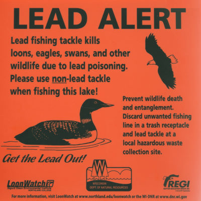 Northland College Loon Lead Alert Sign LoonWatch