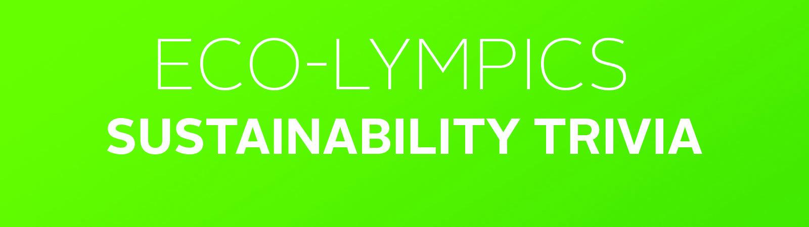 Eco-lympics sustainability trivia