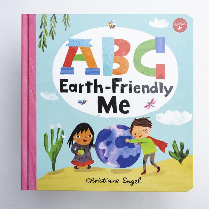 ABC Earth-Friendly Me, Christiane Engel
