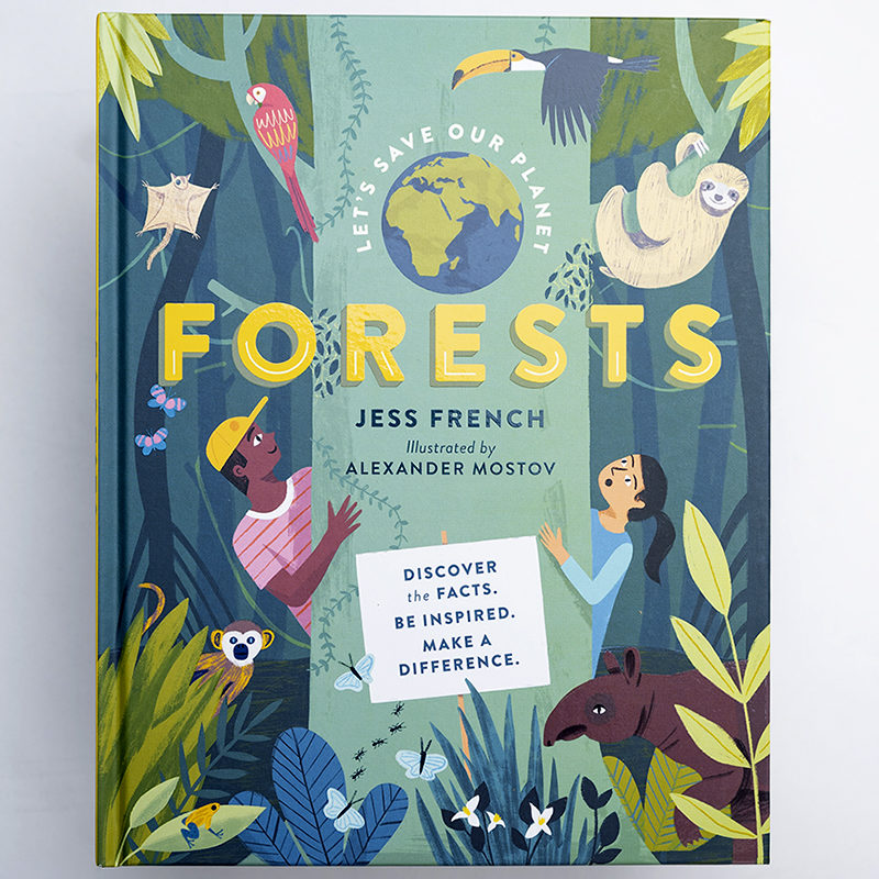 Let's Save our Planet: Forests, Jess French, Illustrated by Alexander Mostov