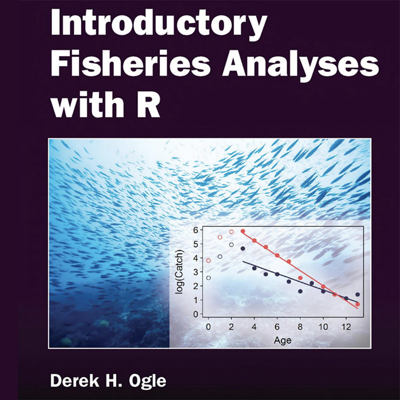 Introductory Fisheries Analyses with R, Derek H. Ogle